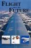 Flight into the Future